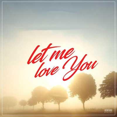 دانلود آهنگ Let Me Love You