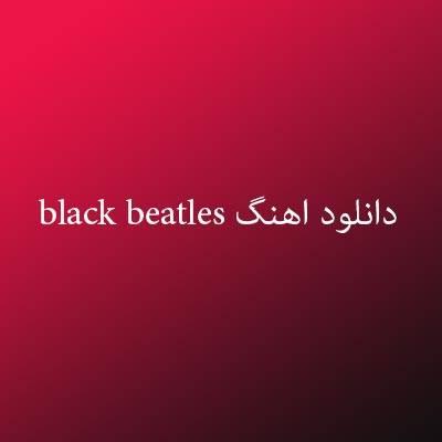 دانلود اهنگ black beatles