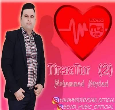 دانلود آهنگ محمد حیدرییاشا تیراختور